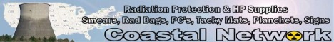Coastal Network Rad Protection & HP Supplies Smears, Rad Bags, PC's, tacky mats, Planchets, Signs, etc.