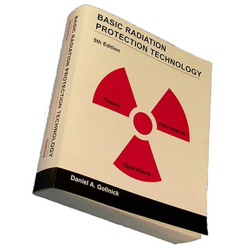 Basic Radiation Protection Technology 5th Edition